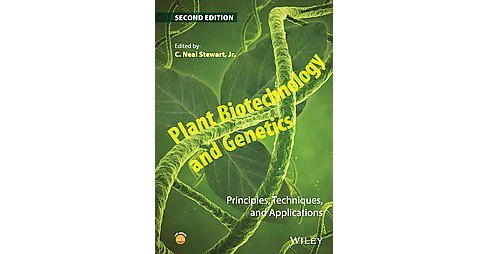 Plant Biotechnology and Genetics : Principles, Techniques, and Applications (Hardcover) (C. Neal - image 1 of 1