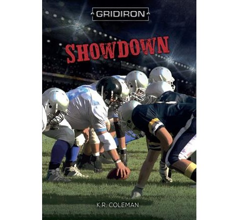 Showdown -  (Gridiron) by K. R. Coleman (Paperback) - image 1 of 1