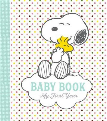 Peanuts Baby Book : My First Year (Hardcover)(Charles M. Schulz)