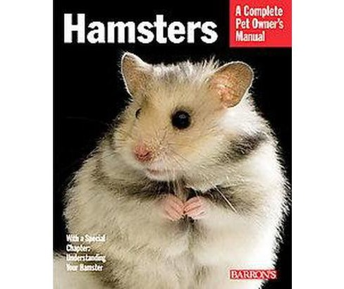 Hamsters : Everything About Selection, Care, Nutrition, and Behavior (Paperback) (Peter Fritzsche) - image 1 of 1