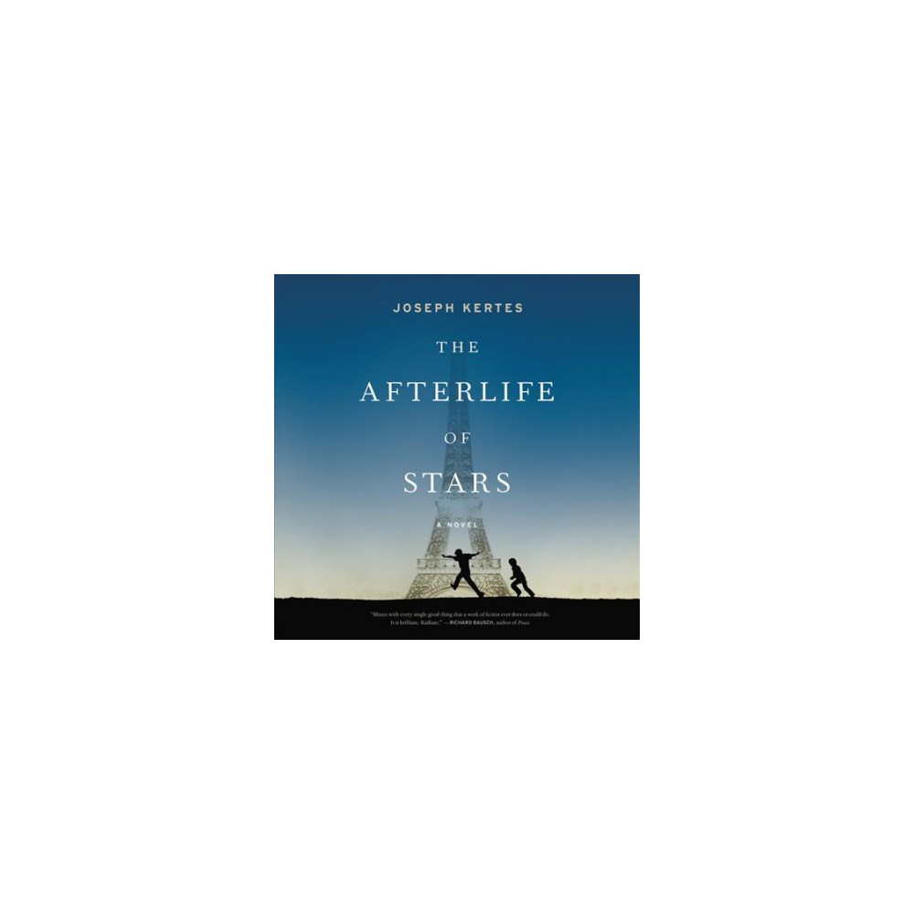 Afterlife of Stars (Unabridged) (CD/Spoken Word) (Joseph Kertes)