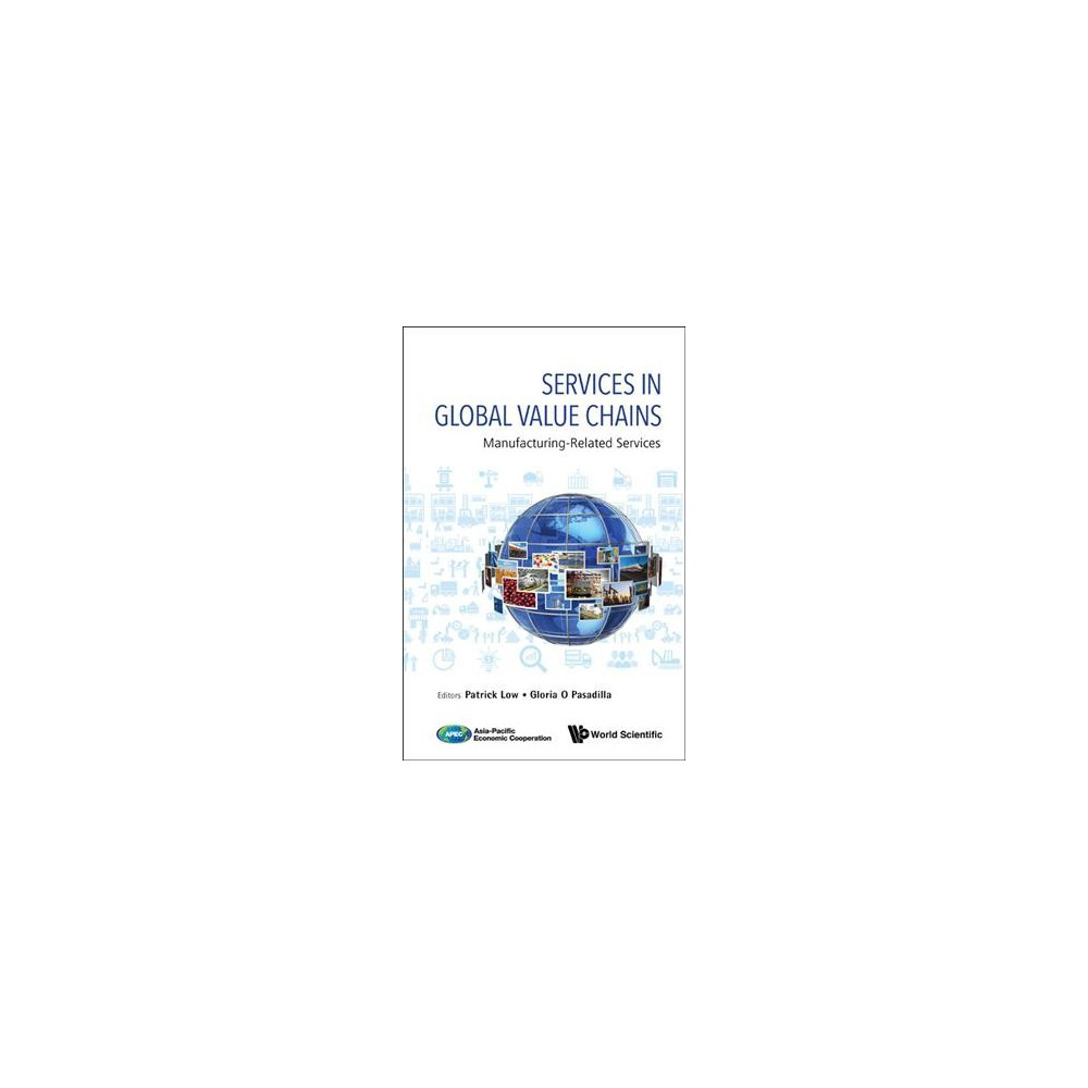 Services in Global Value Chains : Manufacturing-related Services (Hardcover)