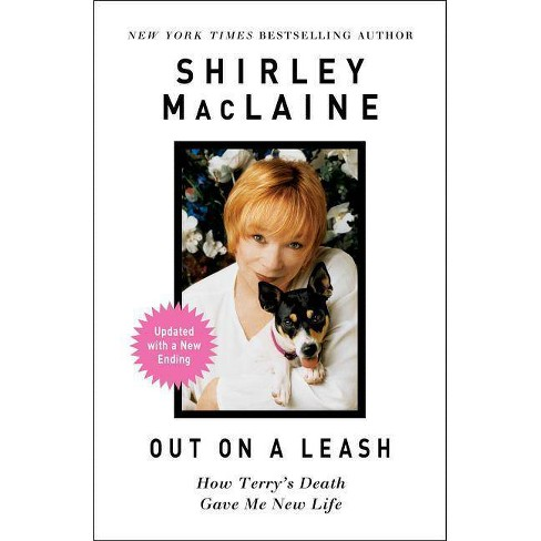 Out on a Leash - by  Shirley MacLaine (Hardcover) - image 1 of 1