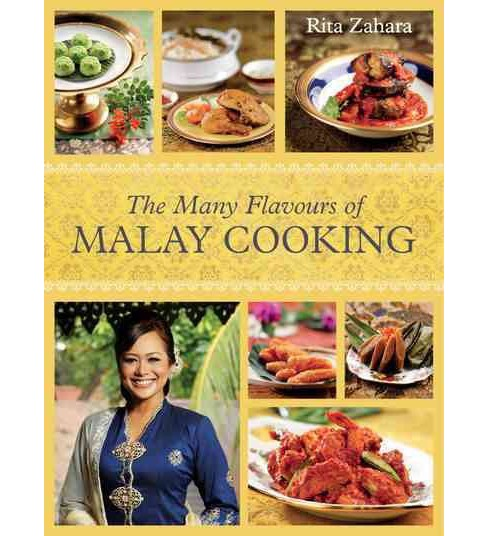 Many Flavours of Malay Cooking (Hardcover) (Rita Zahara) - image 1 of 1