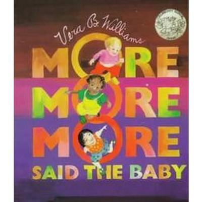 More More More, Said the Baby (Board)by Vera B. Williams