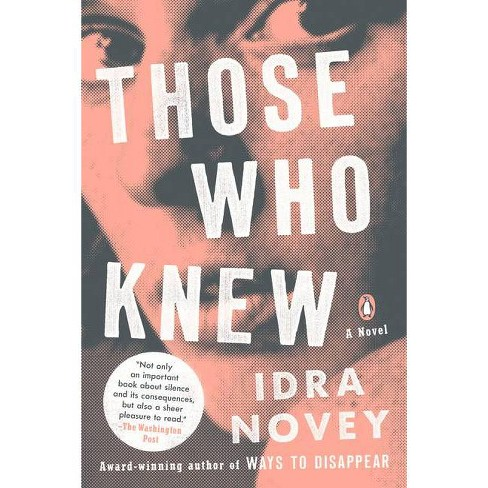 Those Who Knew - by  Idra Novey (Paperback) - image 1 of 1