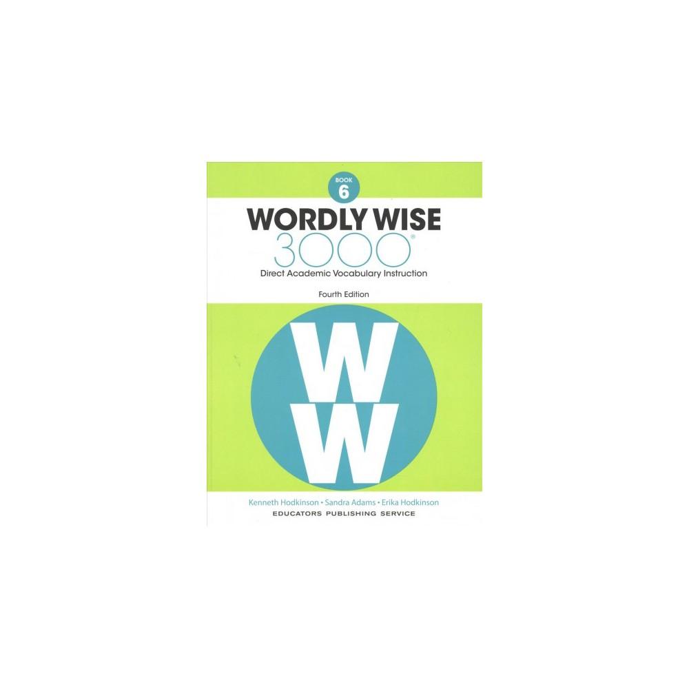 Wordly Wise 3000, Grade 6 (Paperback) (Kenneth Hodkinson & Sandra Adams & Erica Hodkinson)