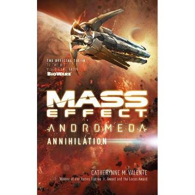 Mass Effect: Annihilation - by  Catherynne M Valente (Paperback)