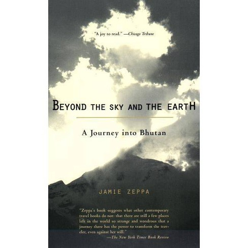 Beyond the Sky and the Earth - by  Jamie Zeppa (Paperback) - image 1 of 1