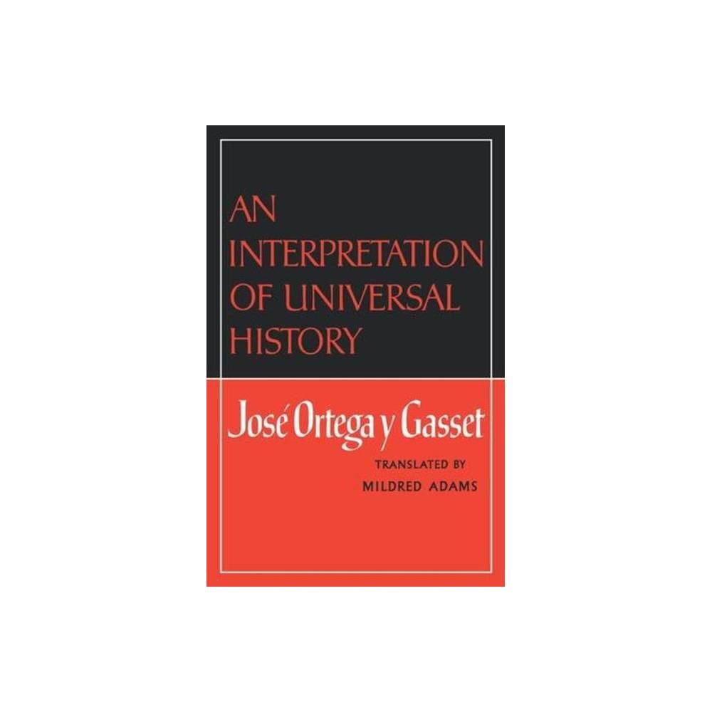 An Interpretation Of Universal History By Jos Ortega Y Gasset Paperback