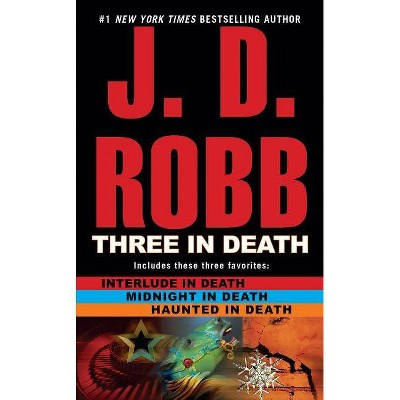 Three in Death ( In Death) (Paperback) by J. D. Robb