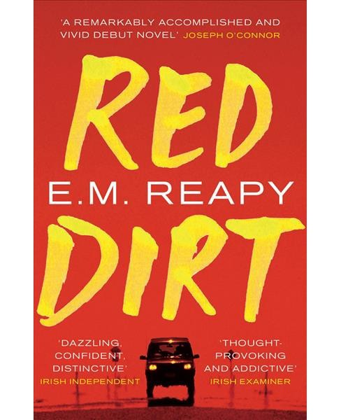 Red Dirt -  Reprint by E. M. Reapy (Paperback) - image 1 of 1