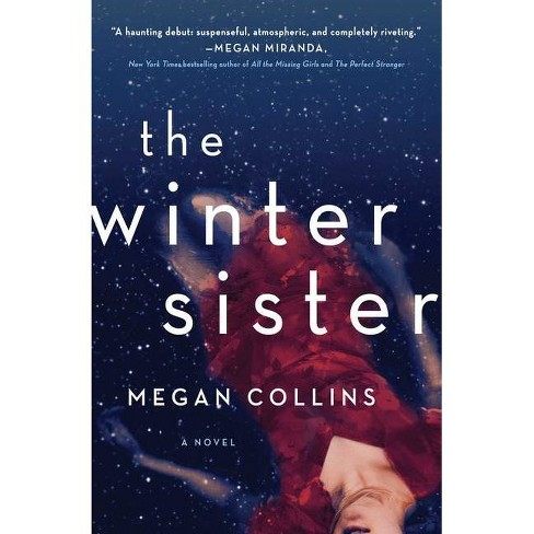 The Winter Sister - by  Megan Collins (Paperback) - image 1 of 1