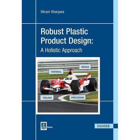 Robust Plastic Product Design - by  Vikram Bhargava (Hardcover) - image 1 of 1