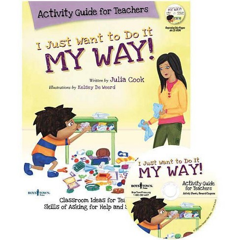 I Just Want to Do It My Way! Activity Guide for Teachers [with Cdrom] - (Mixed media product) - image 1 of 1