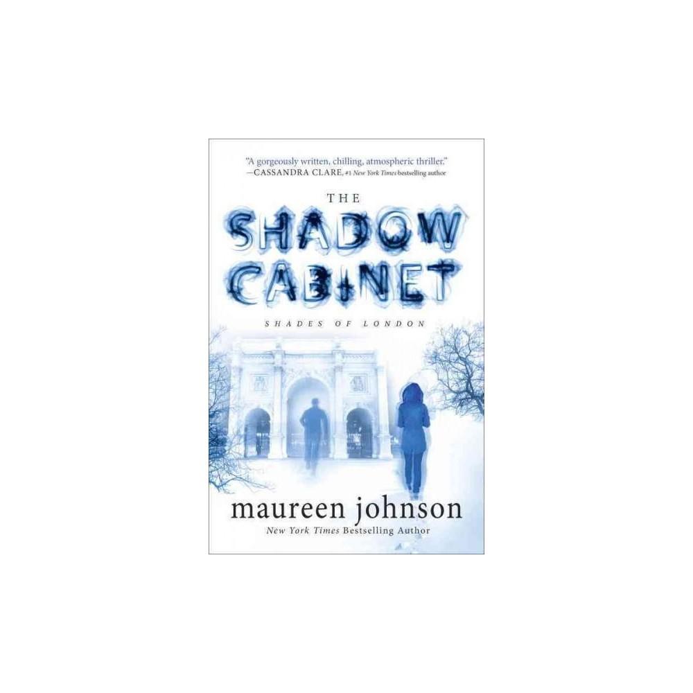 Shadow Cabinet (Reprint) (Paperback) (Maureen Johnson)