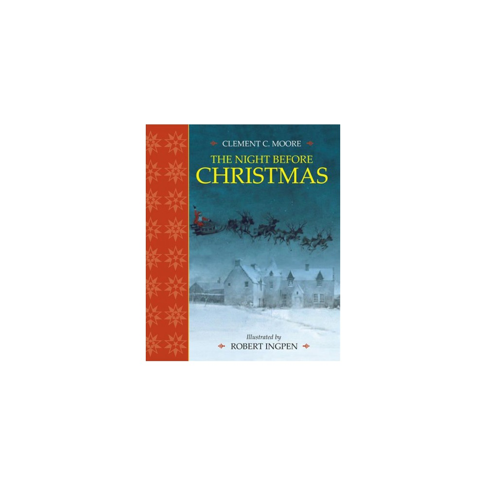 Night Before Christmas - by Clement Clarke Moore (Hardcover)