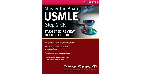 Master the Boards USMLE Step 2 CK (Paperback) (M.D. Conrad Fischer) - image 1 of 1