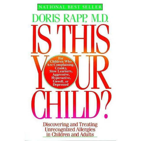 Is This Your Child - by  Doris Rapp (Paperback) - image 1 of 1