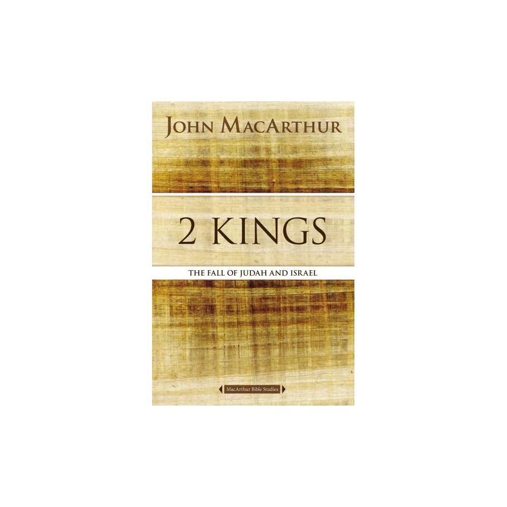 2 Kings ( The Macarthur Bible Studies) (Paperback)
