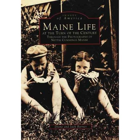 Maine Life at the Turn of the Century: Through the Photographs of Nettie Cummings Maxim - image 1 of 1