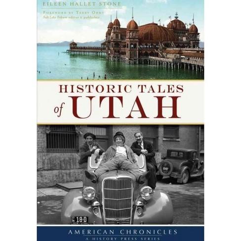 Historic Tales of Utah (Paperback) (Eileen Hallet Stone) - image 1 of 1