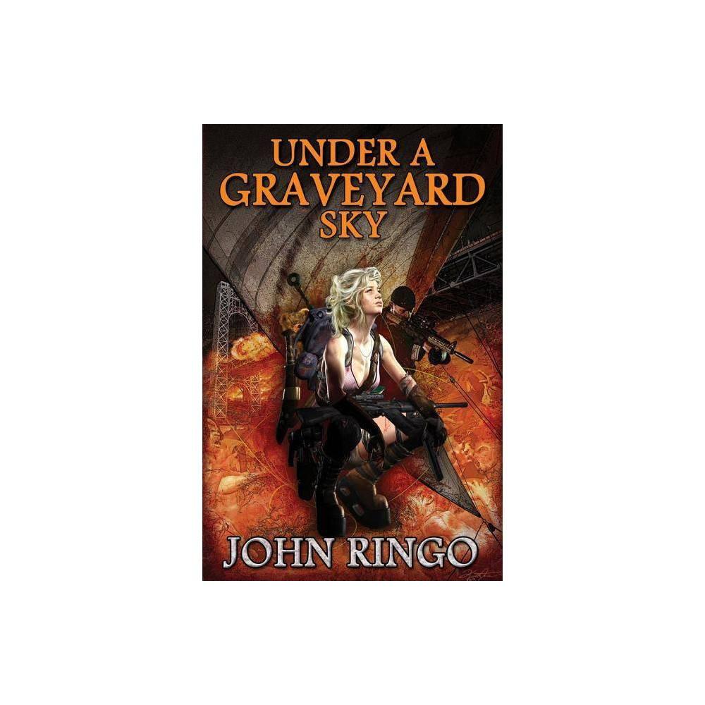 Under A Graveyard Sky Black Tide Rising By John Ringo Hardcover