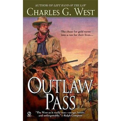 Outlaw Pass - by  Charles G West (Paperback) - image 1 of 1