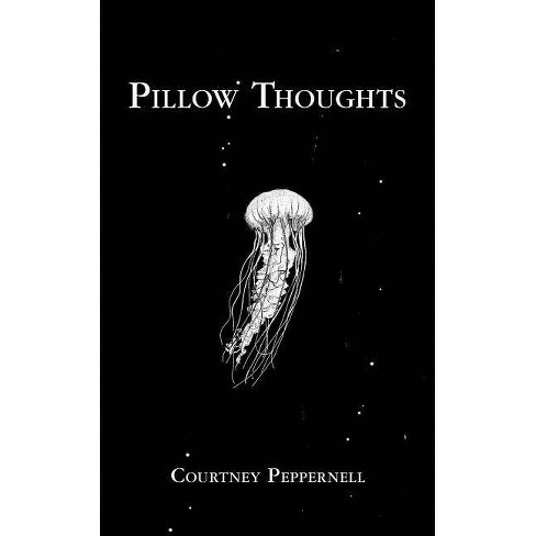 Pillow Thoughts -  by Courtney Peppernell (Paperback) - image 1 of 1