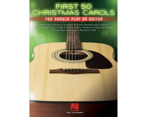 First 50 Christmas Carols You Should Play on Guitar -  (Paperback) - image 1 of 1