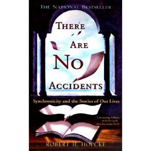 There Are No Accidents - by  Robert H Hopcke (Paperback) - image 1 of 1