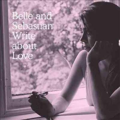 BELLE AND SEBASTIAN - Write About Love (Vinyl)