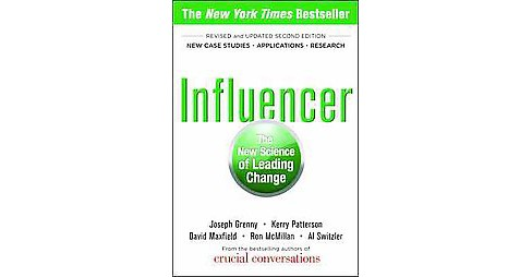 Influencer : The New Science of Leading Change (Revised / Updated) (Paperback) (Joseph Grenny & Kerry - image 1 of 1