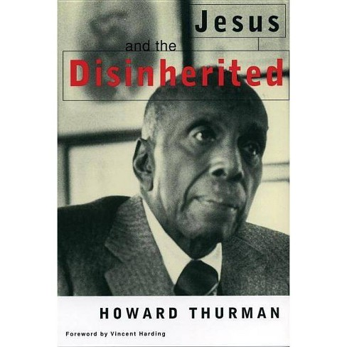 Jesus and the Disinherited - by  Howard Thurman (Paperback) - image 1 of 1