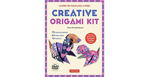 Creative Origami Kit : Learn to Fold Like a Pro! (Paperback) (Marc Kirschenbaum) - image 1 of 1