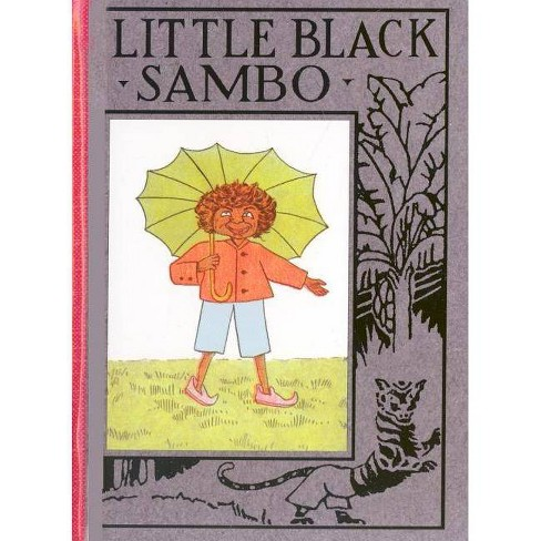Little Black Sambo - (Wee Books for Wee Folk) by  Helen Bannerman (Hardcover) - image 1 of 1