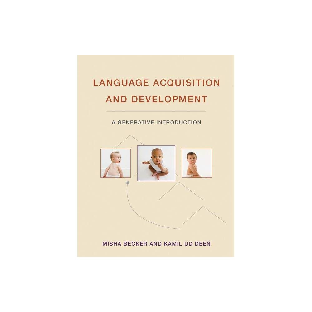 Language Acquisition And Development Mit Press By Misha Becker Kamil Ud Deen Hardcover