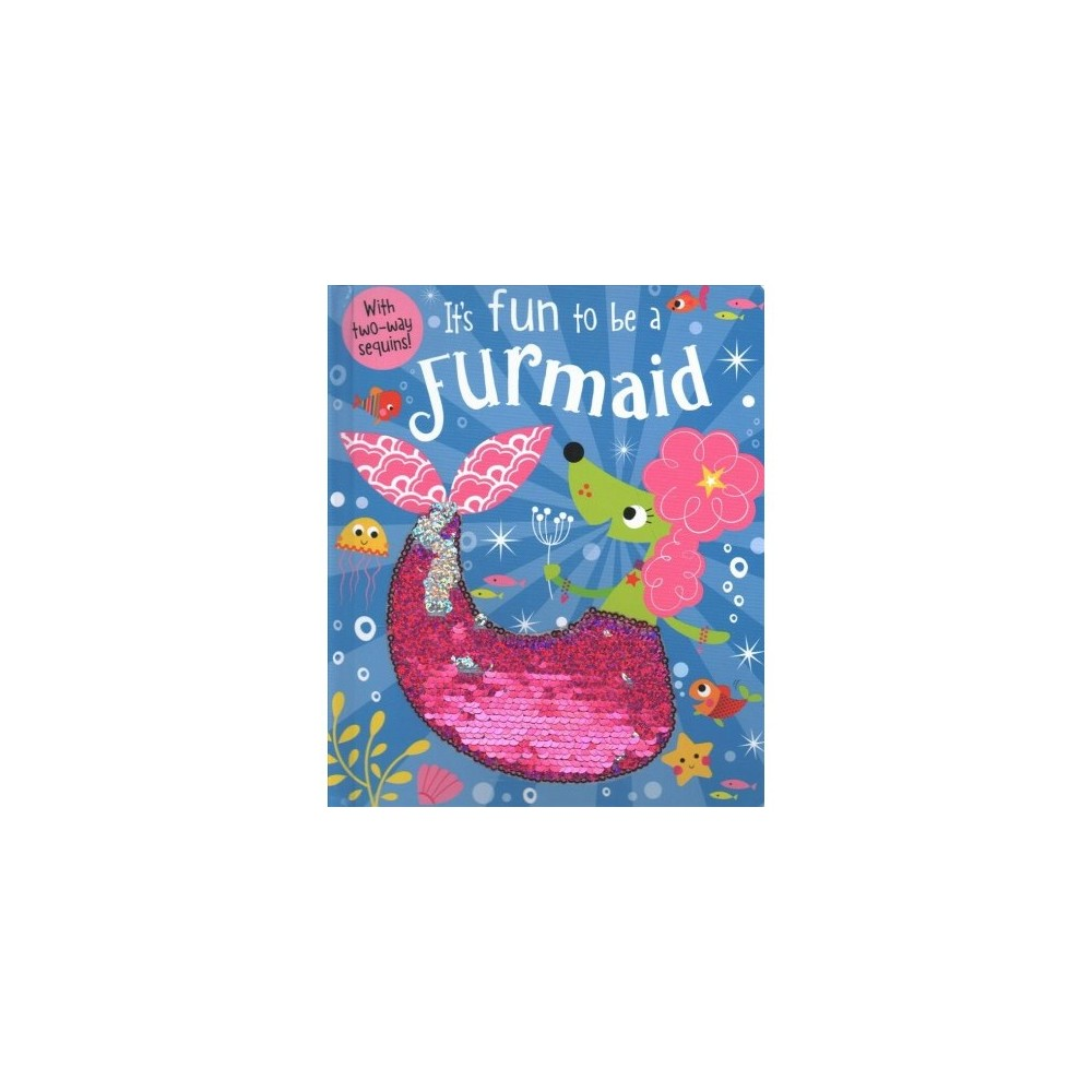 It's Fun to Be a Furmaid - (Hardcover)