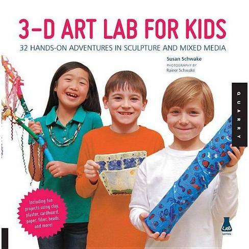 3-D Art Lab for Kids - (Lab (Quarry Books)) by  Susan Schwake (Paperback) - image 1 of 1