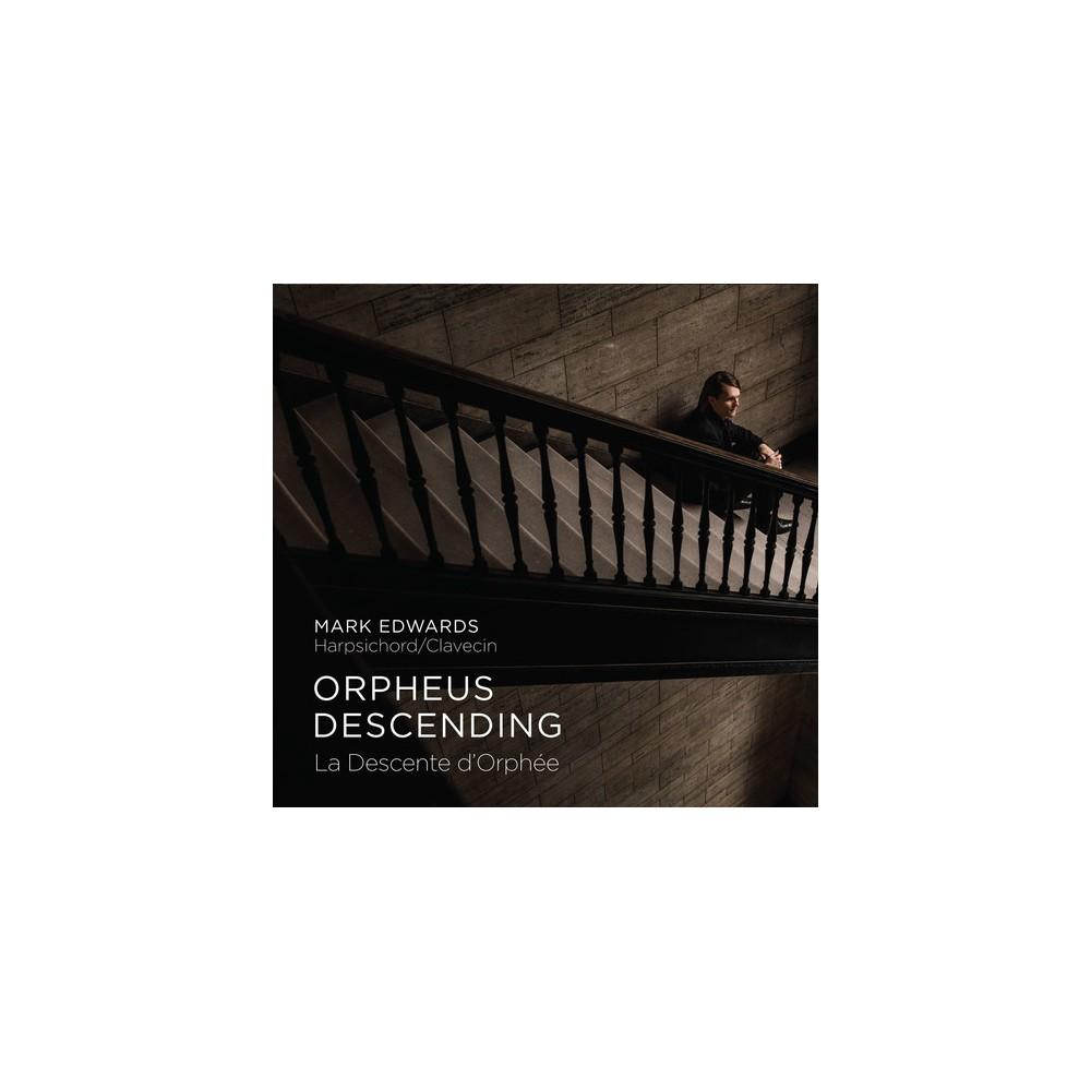 Mark Edwards - Orpheus Descending:La Descente D'orph (CD)