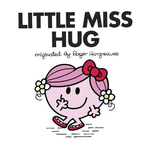Little Miss Hug - (Mr. Men and Little Miss) by  Adam Hargreaves (Paperback) - image 1 of 1