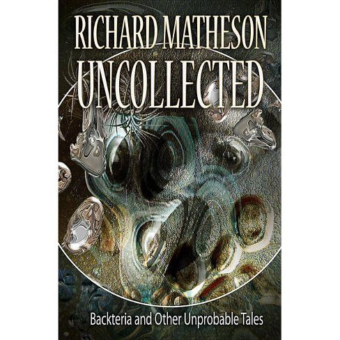 Matheson Uncollected - by  Richard Matheson (Paperback) - image 1 of 1