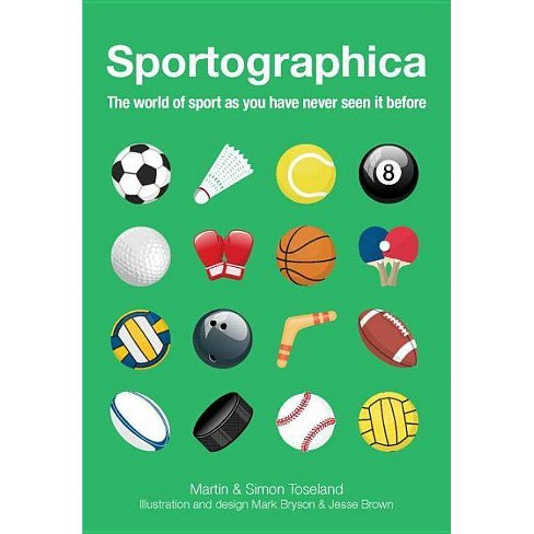 Sportographica - by  Martin Toseland & Simon Toseland (Paperback) - image 1 of 1