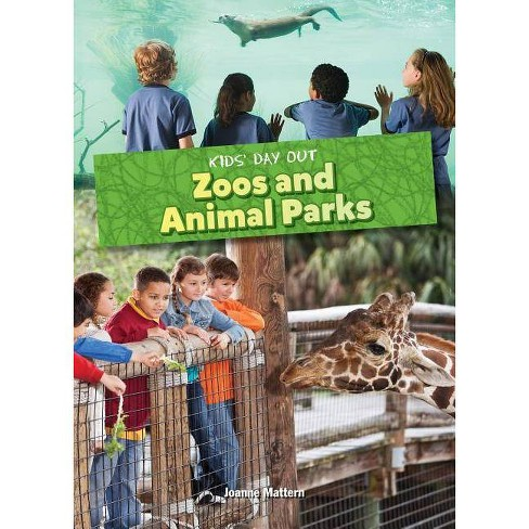 Zoos and Animal Parks - (Kids' Day Out) by  Joanne Mattern (Hardcover) - image 1 of 1