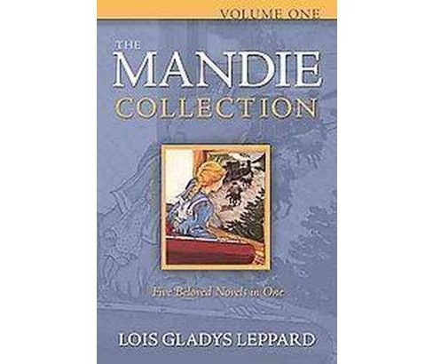 Mandie Collection (Vol 1) (Paperback) (Lois Gladys Leppard) - image 1 of 1
