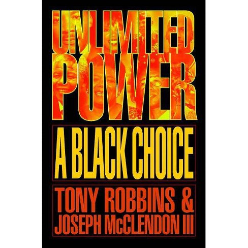 Unlimited Power a Black Choice - by  Tony Robbins (Paperback) - image 1 of 1