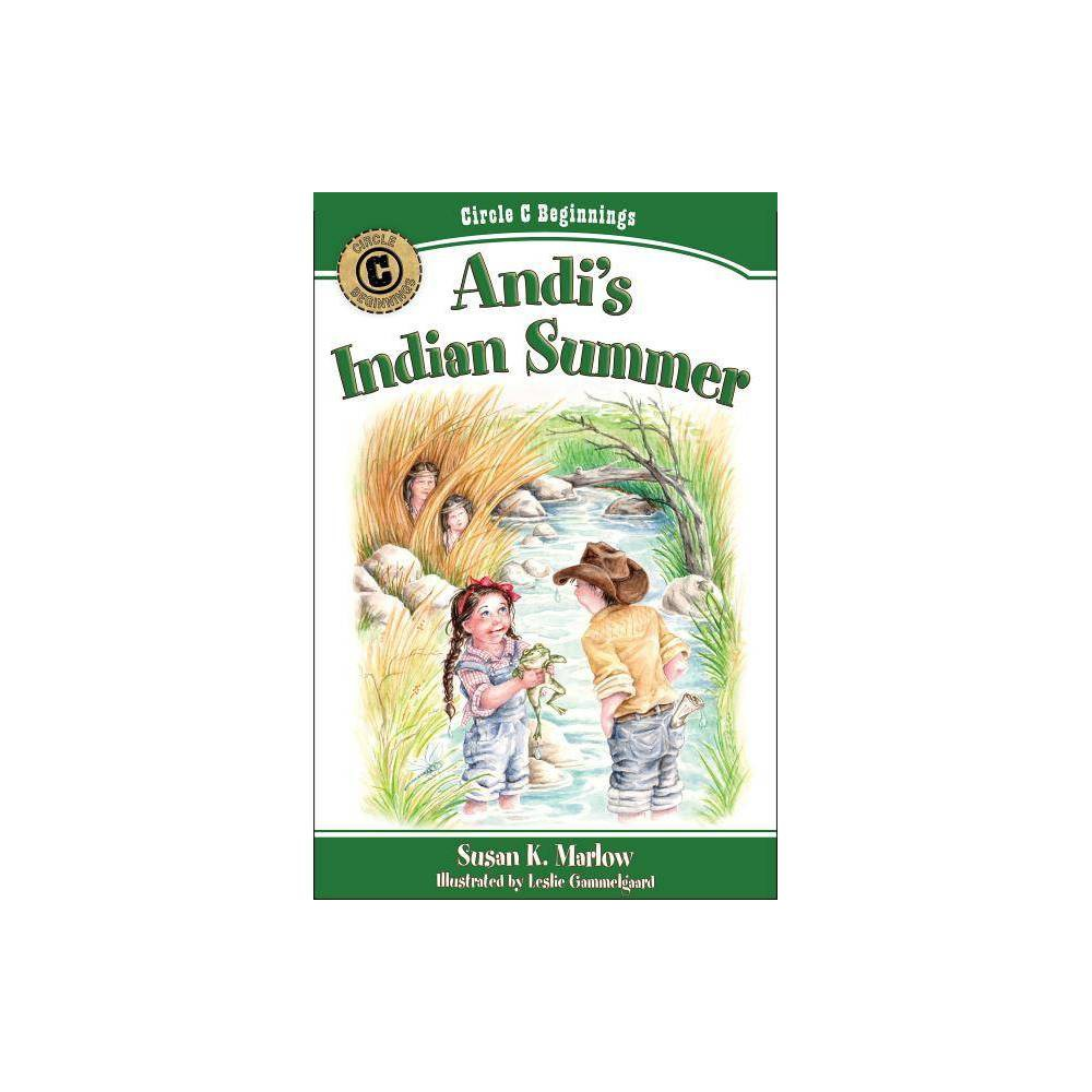 Andi S Indian Summer Circle C Beginnings By Susan K Marlow Paperback