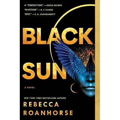Black Sun - (Between Earth and Sky) by  Rebecca Roanhorse (Paperback)