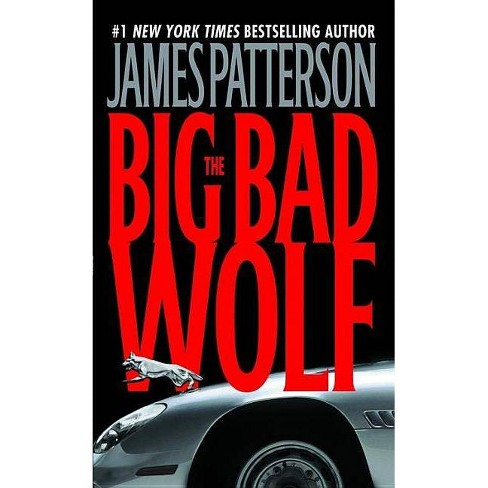 The Big Bad Wolf - (Alex Cross Novels) by  James Patterson (Paperback) - image 1 of 1