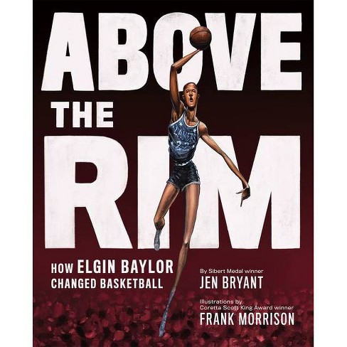 Above the Rim - by  Jen Bryant (Hardcover) - image 1 of 1